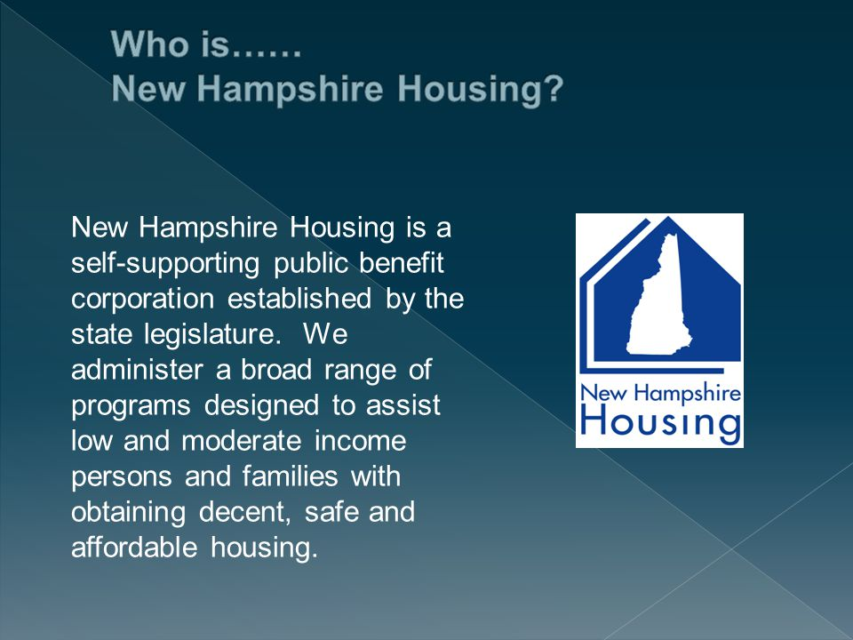  New Hampshire's population growth is slowing down, with fewer new migrants  Job growth is slow and job quality is poor  Elders are an increasingly larger share of owners and renters  Young home buyers are challenged by slower economic growth and stricter lending standards  Recent trend away from ownership and towards rental housing  Dichotomy of NH growth means different regions have different problems  General public, town officials and business are not aware of issues affecting NH's housing Housing Needs in New Hampshire A recently completed three part study of New Hampshire's housing needs and preferences in light of our changing demographics.