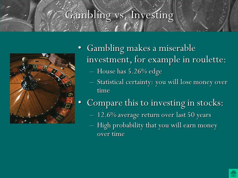 Gambling vs.
