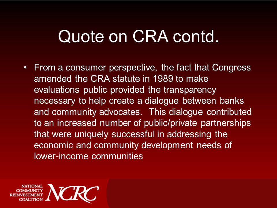 Quote on CRA contd.