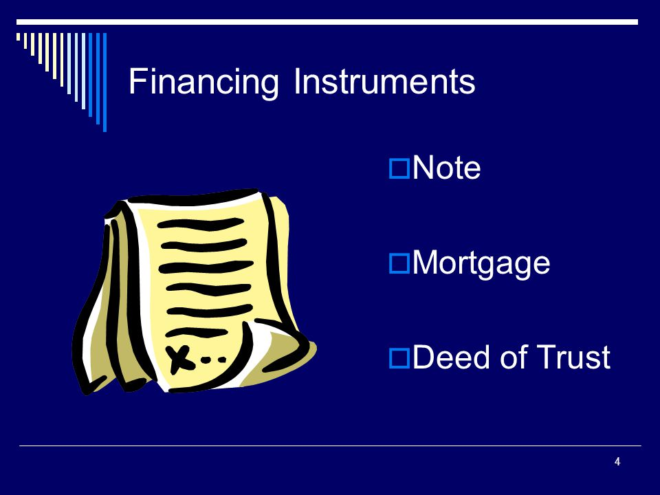 5 The Note  Signed Legal document  States terms and conditions for repayment of the loan  Accompanied by either a mortgage or a deed of trust I.