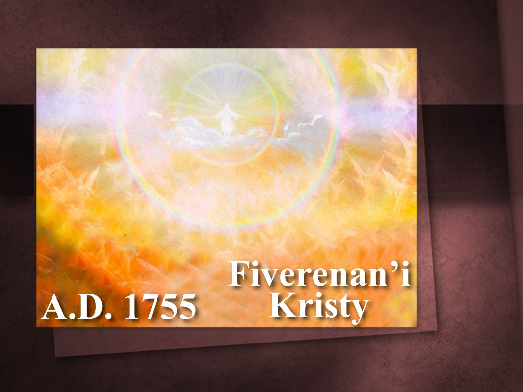 A.D. 1755 Fiverenan'i Kristy