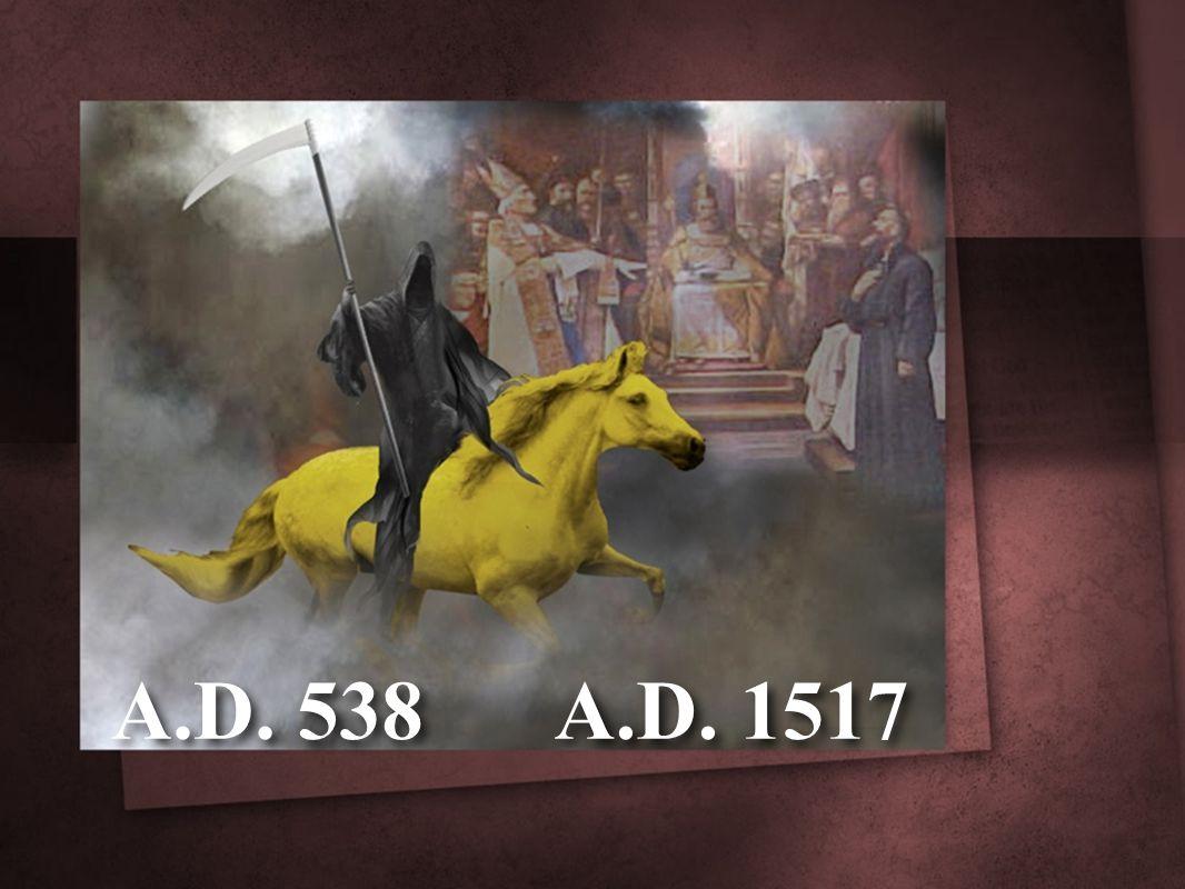 A.D. 538 A.D. 1517