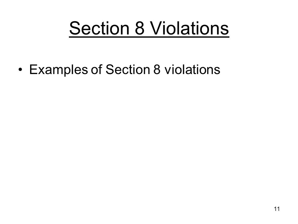 11 Section 8 Violations Examples of Section 8 violations