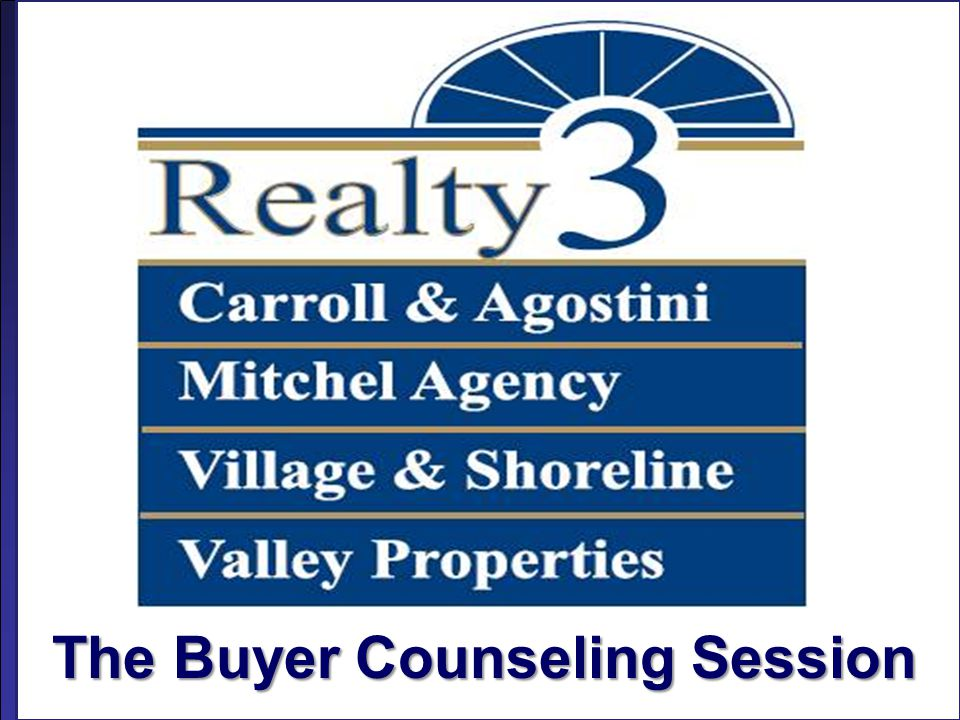 © Realty3CT.co, The Buyer Counseling Session