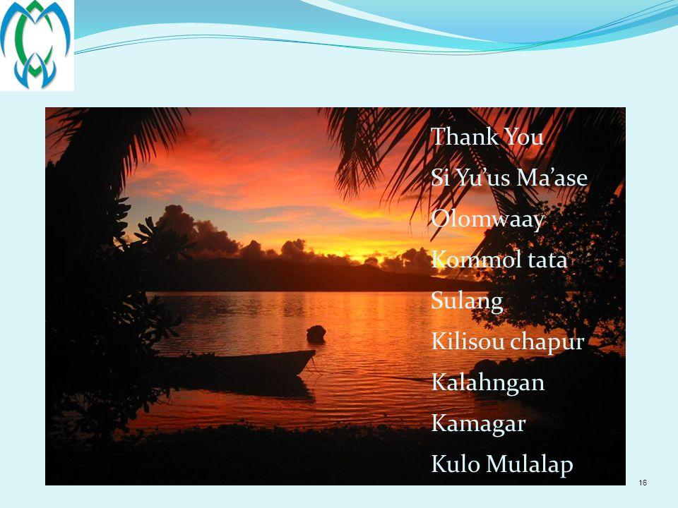 16 Thank You Si Yu'us Ma'ase Olomwaay Kommol tata Sulang Kilisou chapur Kalahngan Kamagar Kulo Mulalap