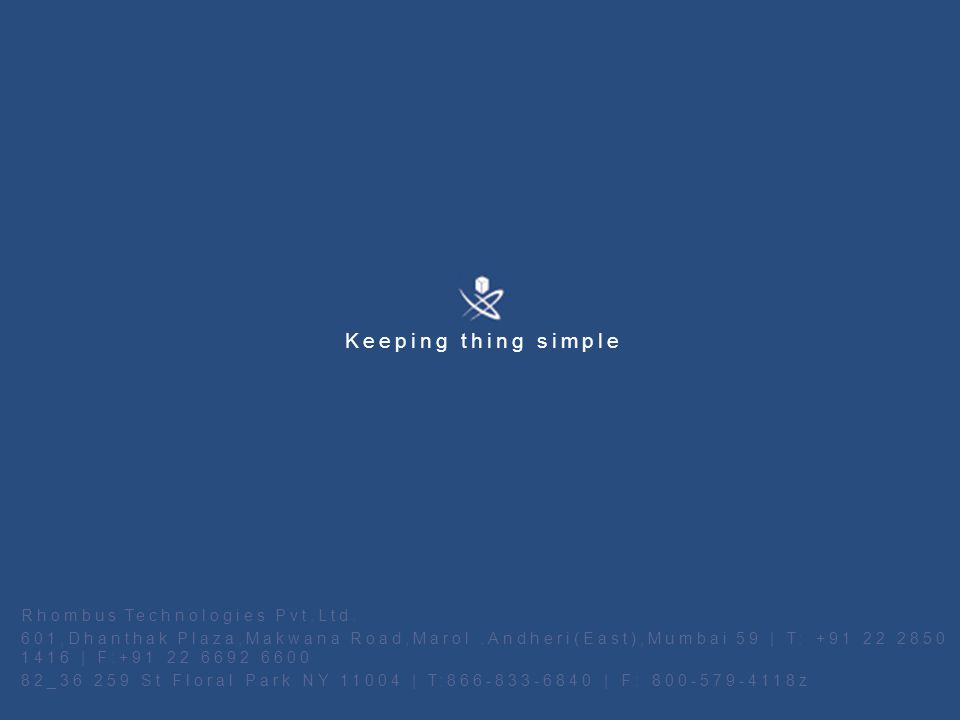 Keeping thing simple Rhombus Technologies Pvt.Ltd.