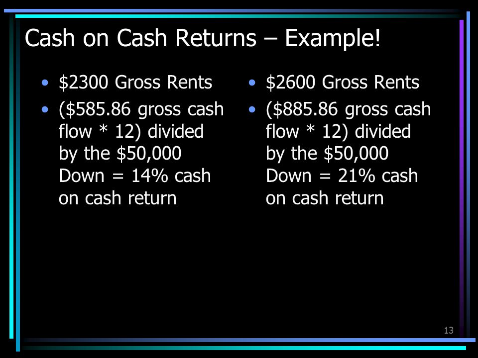 13 Cash on Cash Returns – Example.