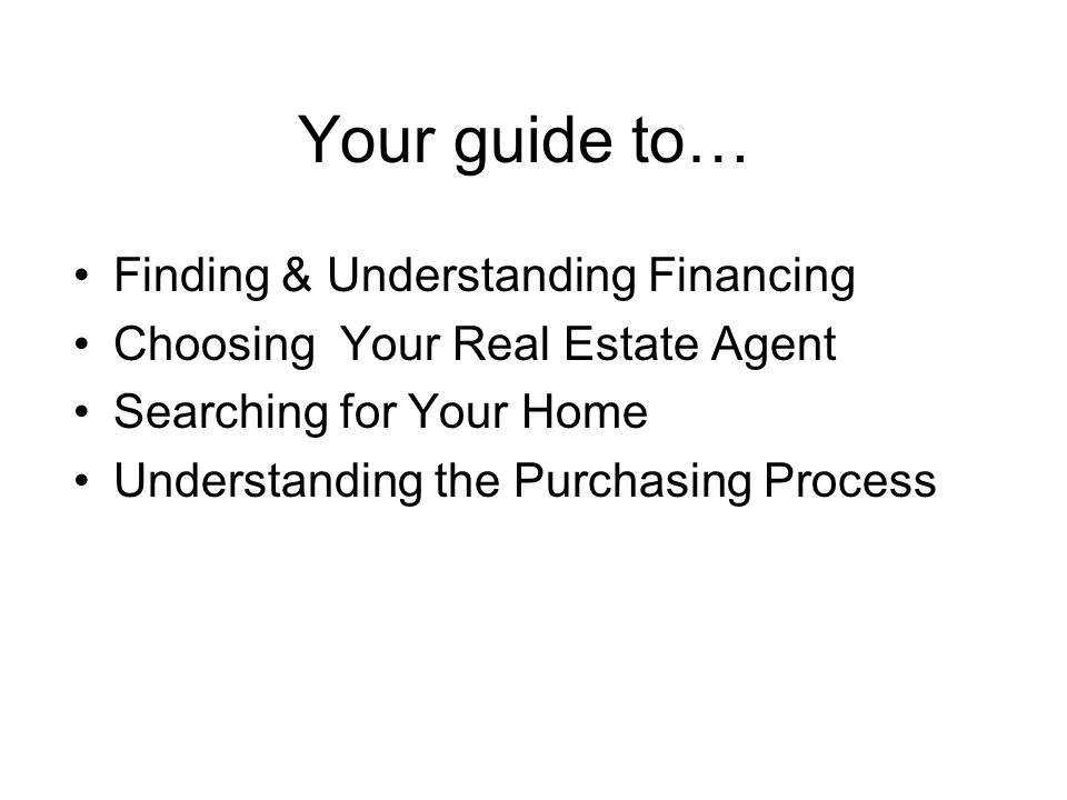 We will tour properties that best match the criteria you have given me.