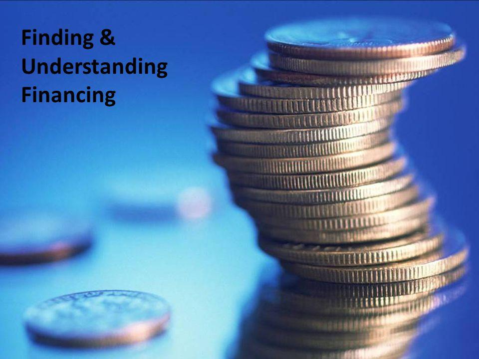 Finding & Understanding Financing