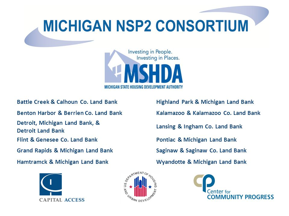 Battle Creek & Calhoun Co. Land BankHighland Park & Michigan Land Bank Benton Harbor & Berrien Co.