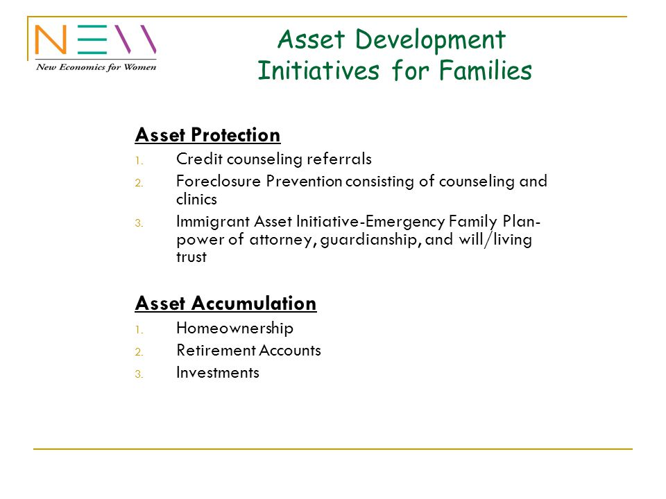 Asset Development Initiatives for Families Asset Protection 1.