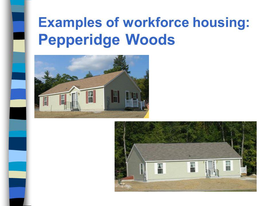 Examples of workforce housing: Pepperidge Woods