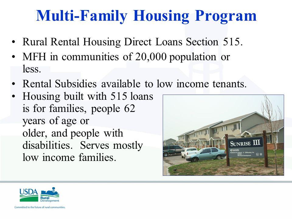 Multi-Family Housing Program Rural Rental Housing Direct Loans Section 515.