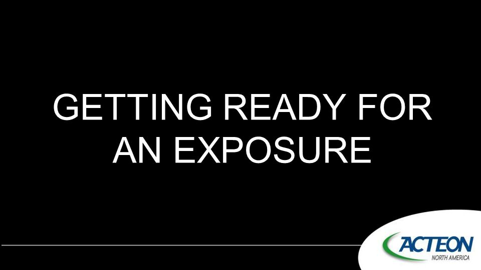 GETTING READY FOR AN EXPOSURE