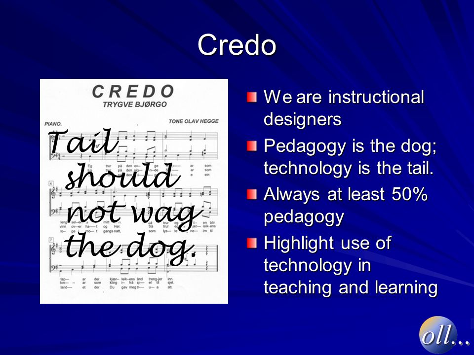 Credo Tail should not wag the dog.