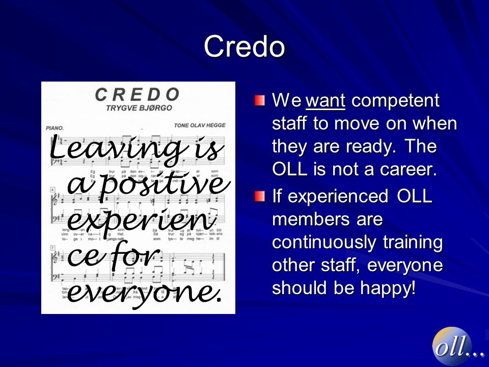 Credo Leaving is a positive experien ce for everyone.