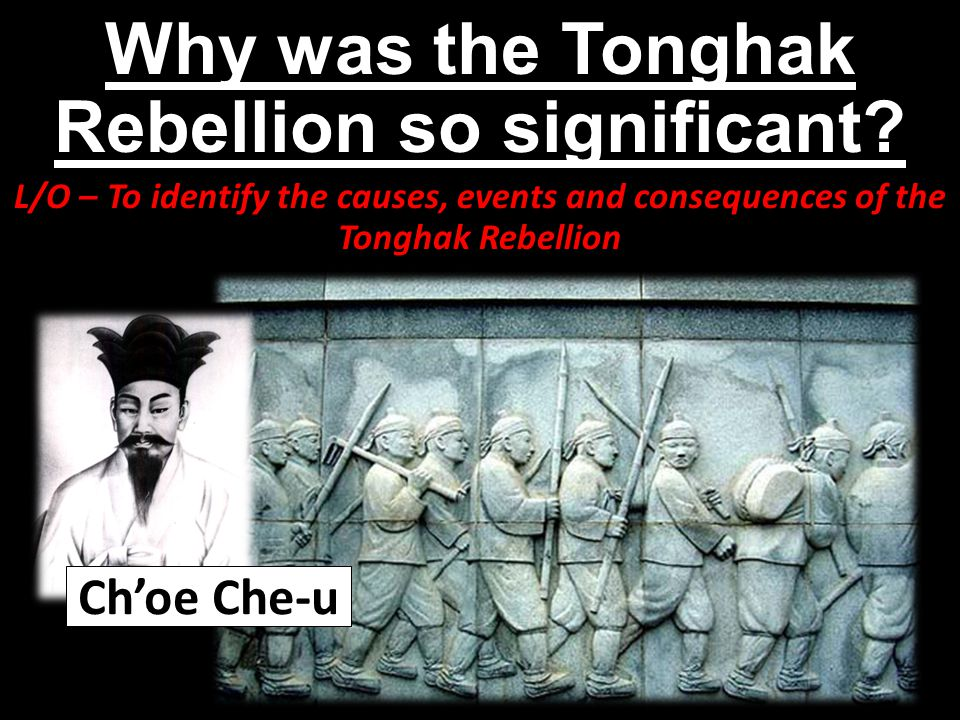 Why was the Tonghak Rebellion so significant.