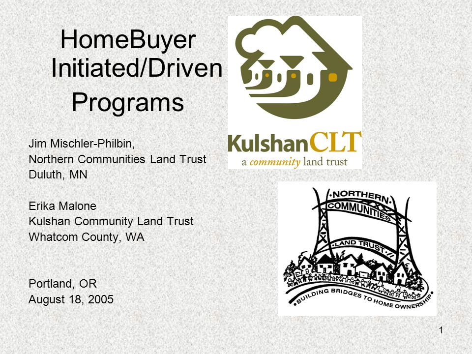 32 KulshanCLT's Application Process Apply – application attempts to get borrower ready to go to the bank Check eligibility and bankability Letter obligating subsidy to borrower Send them to the bank Pre-approval for a loan – shopping price Shop with a real estate agent Purchase and Sale agreement Inspection Seller's work orders and repairs Close and split title