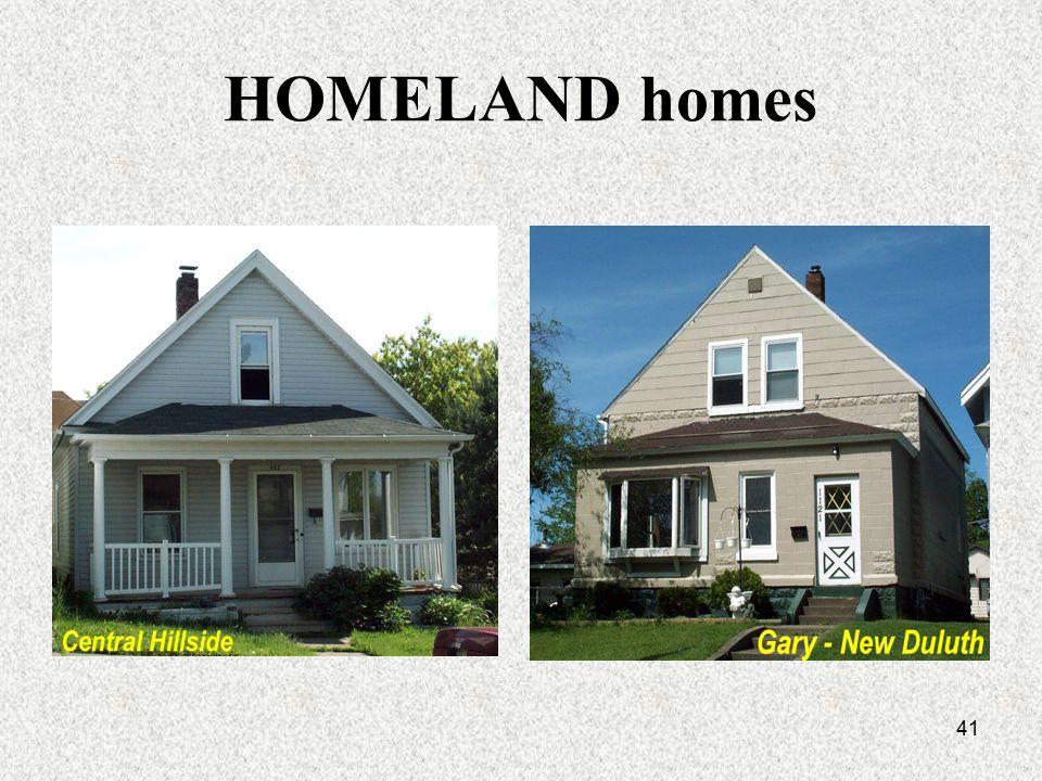 41 HOMELAND homes