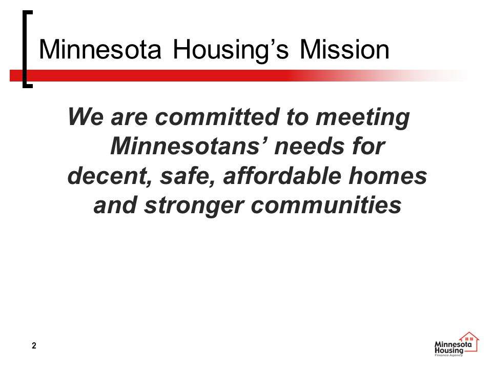 13 Multifamily Resources – 2006 RFP Funding Partners »Family Housing Fund »Greater MN Housing Fund »Met Council »Green Communities Initiative Collaborating Partners »Hennepin County »Ramsey County »City of Minneapolis »City of St.