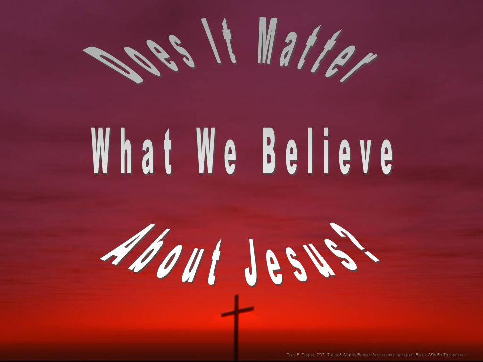 Evidence Supporting Jesus' Claim  There's the evidence of the affect and effect of Jesus on the world.