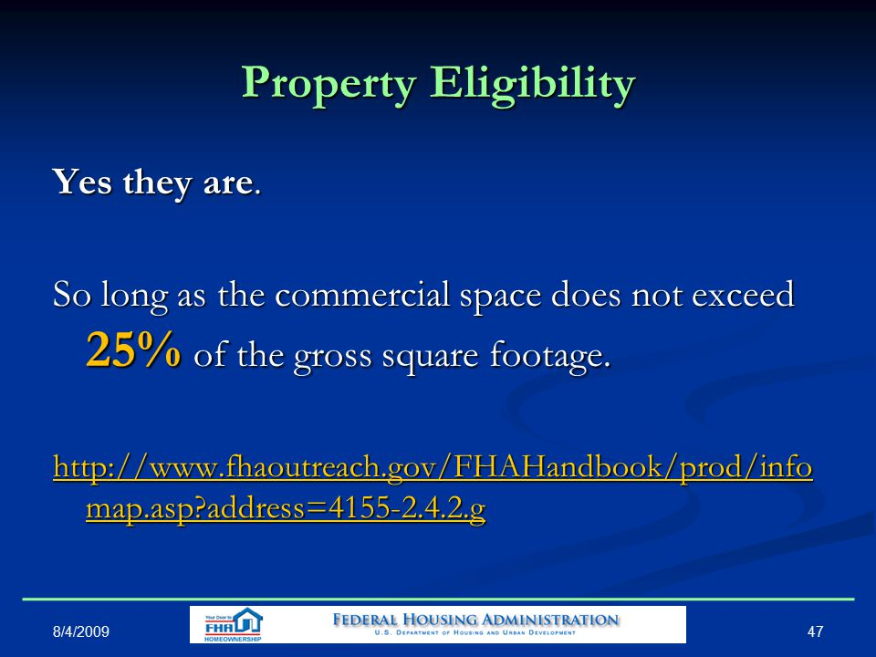 Property Eligibility Yes they are.