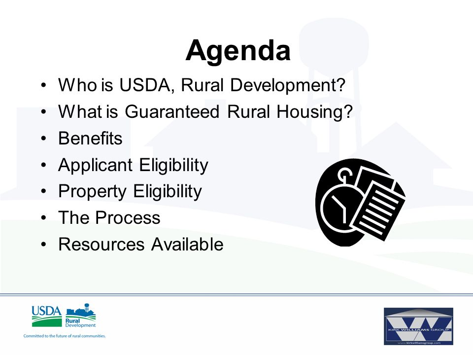 Agenda Who is USDA, Rural Development. What is Guaranteed Rural Housing.