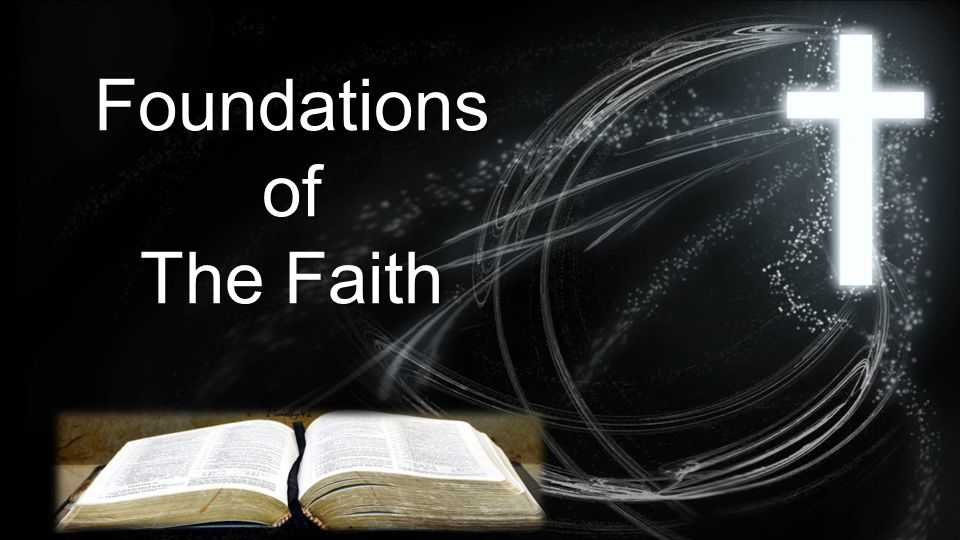 Foundationsof The Faith