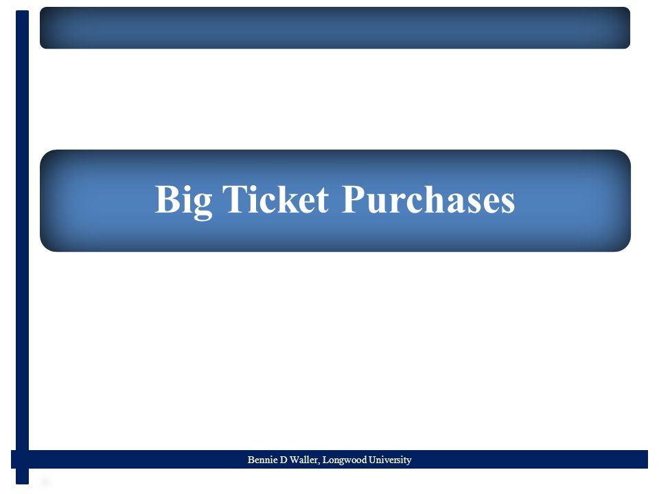 Bennie D Waller, Longwood University Big Ticket Purchases