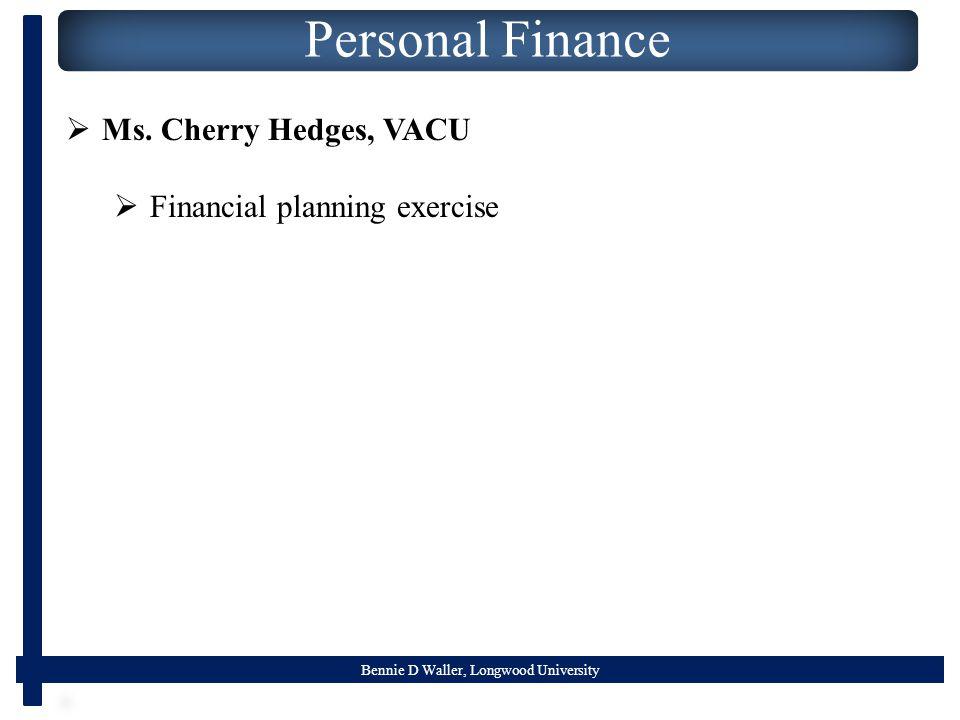 Bennie D Waller, Longwood University Personal Finance  Ms.