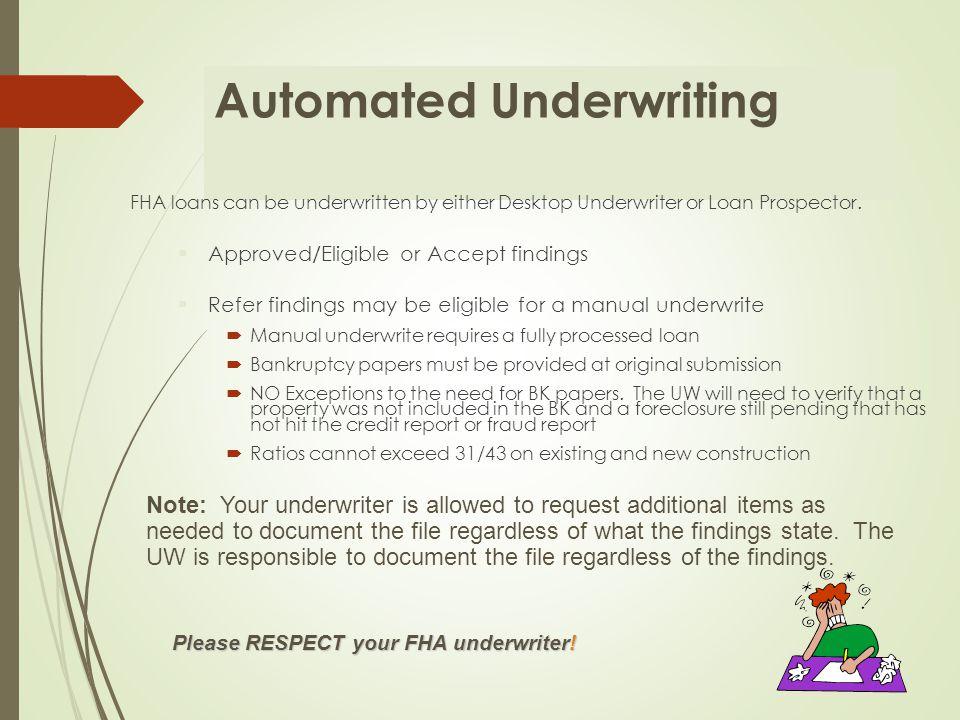 FHA FHA Underwriting & Processing