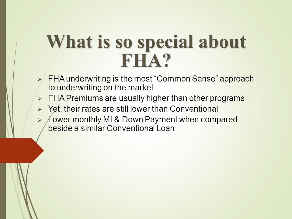 What is FHA Mortgage Insurance.
