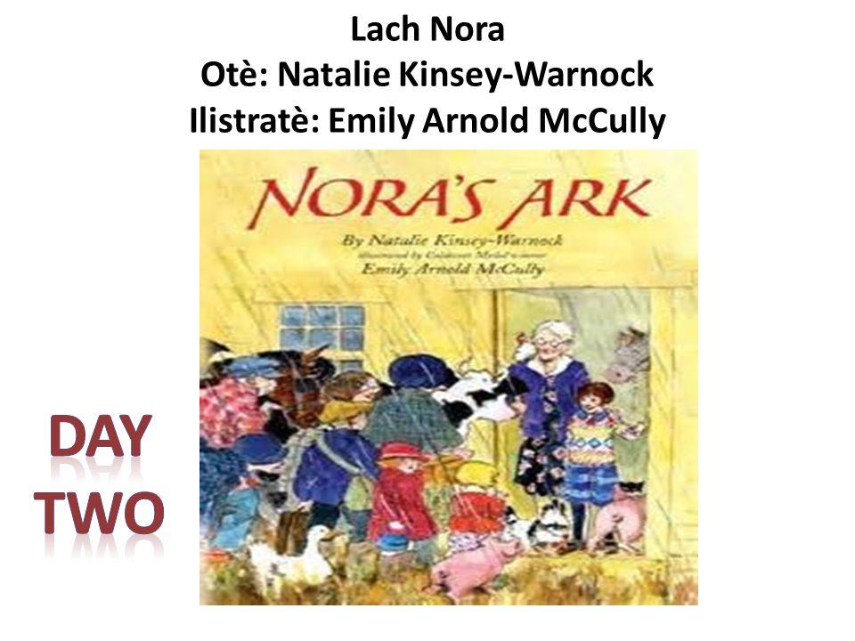 Lach Nora Otè: Natalie Kinsey-Warnock Ilistratè: Emily Arnold McCully