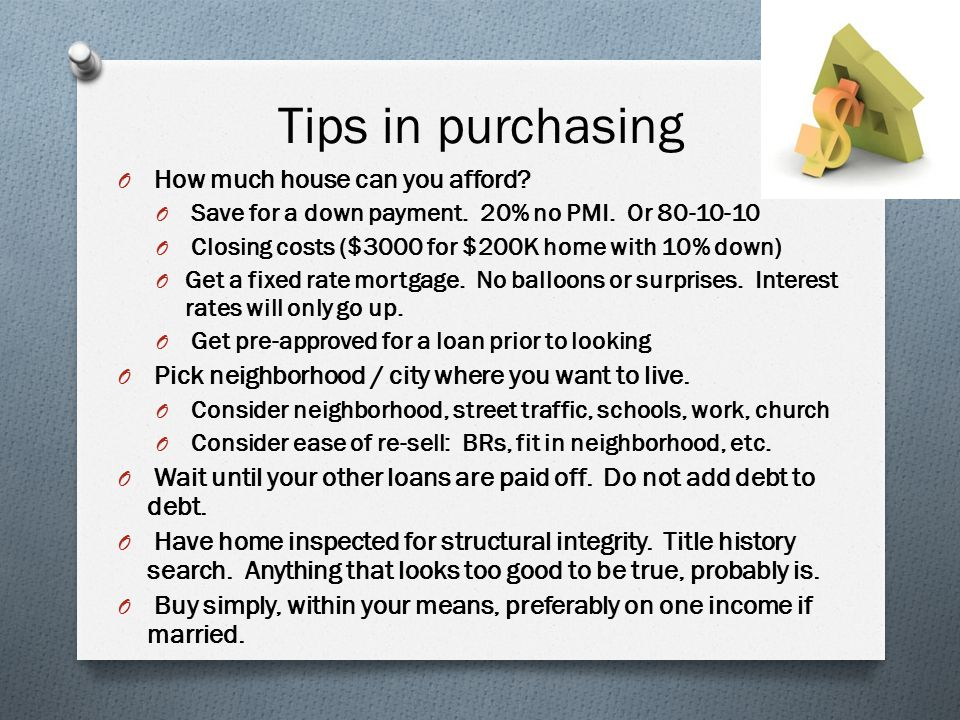 Tips in purchasing O How much house can you afford.