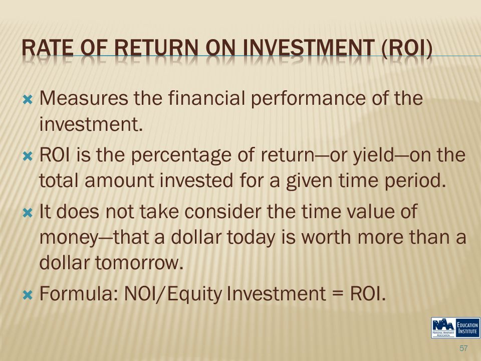  Measures the financial performance of the investment.