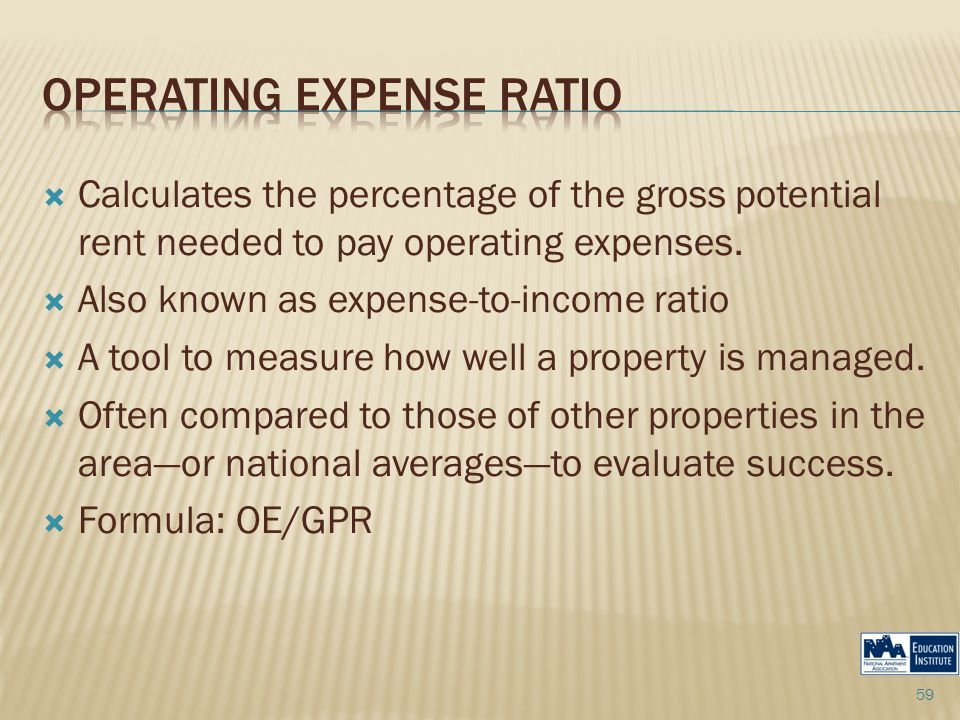  Calculates the percentage of the gross potential rent needed to pay operating expenses.