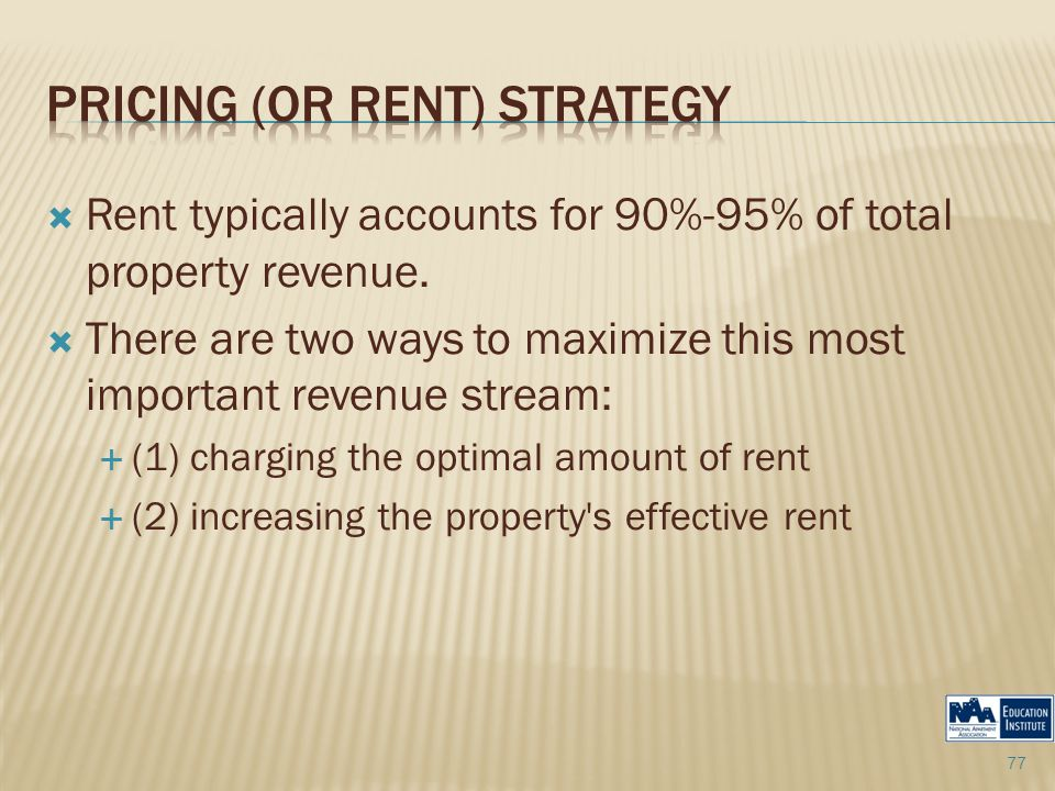  Rent typically accounts for 90%-95% of total property revenue.