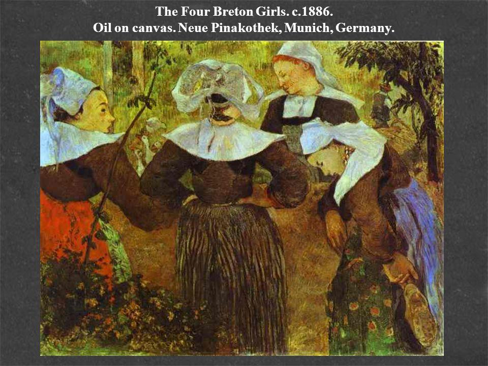 The Four Breton Girls. c.1886. Oil on canvas. Neue Pinakothek, Munich, Germany.