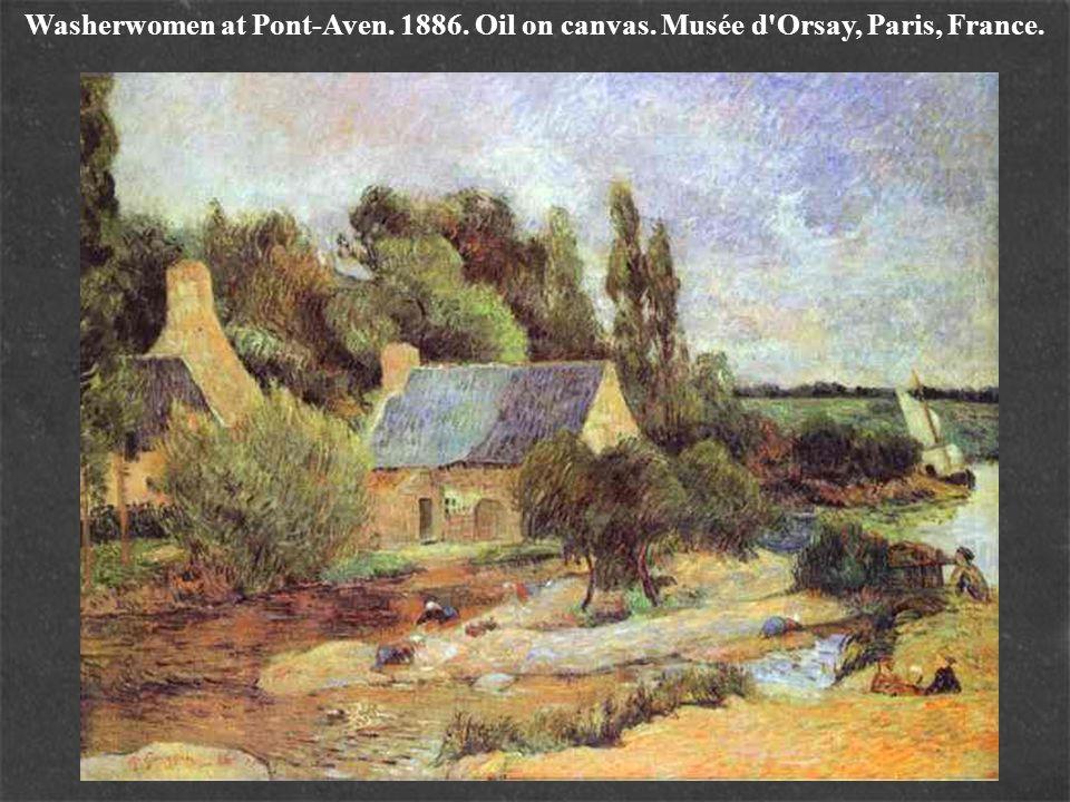 Washerwomen at Pont-Aven. 1886. Oil on canvas. Musée d'Orsay, Paris, France.