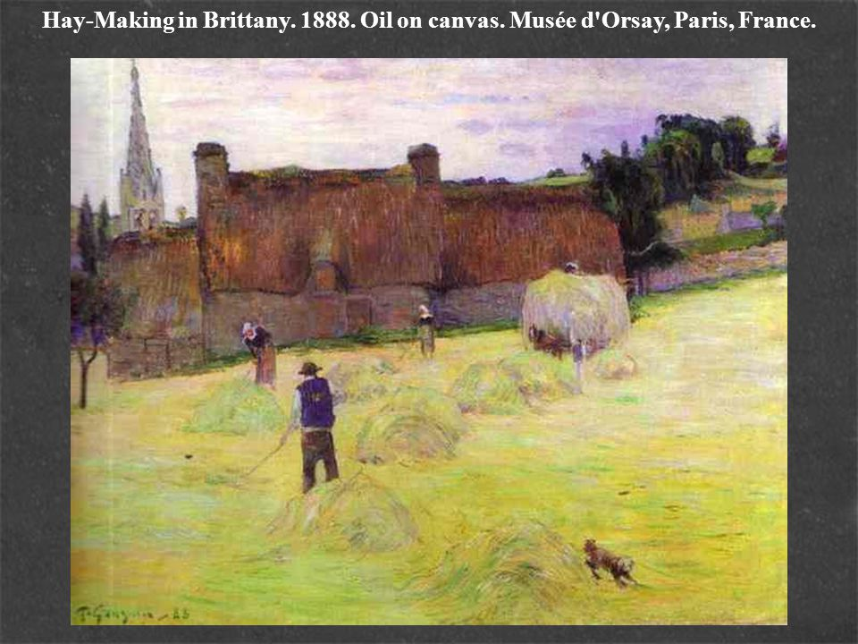 Hay-Making in Brittany. 1888. Oil on canvas. Musée d'Orsay, Paris, France.