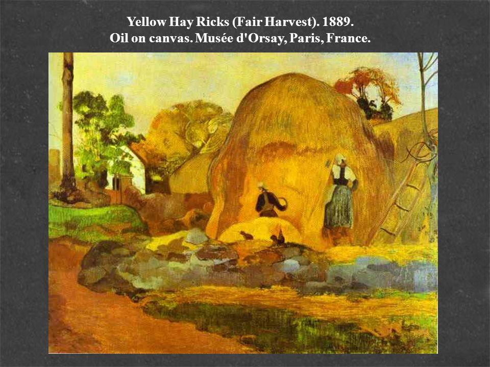 Yellow Hay Ricks (Fair Harvest). 1889. Oil on canvas. Musée d'Orsay, Paris, France.