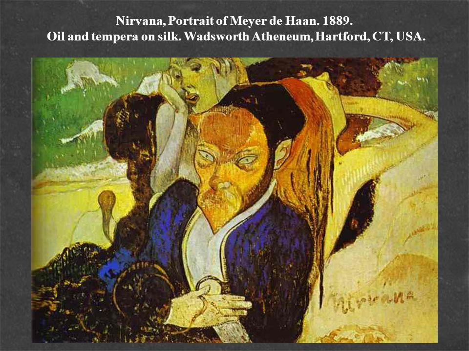 Nirvana, Portrait of Meyer de Haan. 1889. Oil and tempera on silk. Wadsworth Atheneum, Hartford, CT, USA.