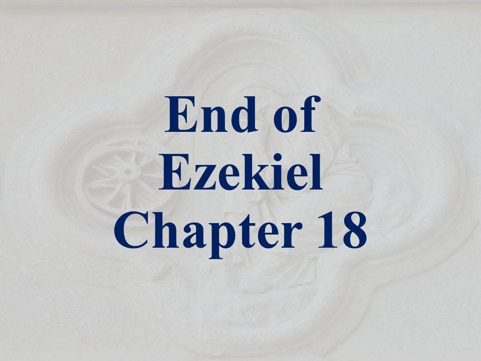End of Ezekiel Chapter 18