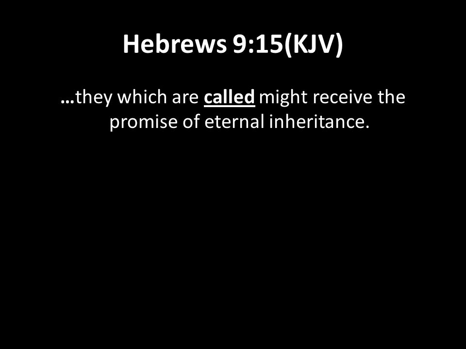 1 Peter 1:2(KJV) 2 Elect according to the foreknowledge of God the Father,…
