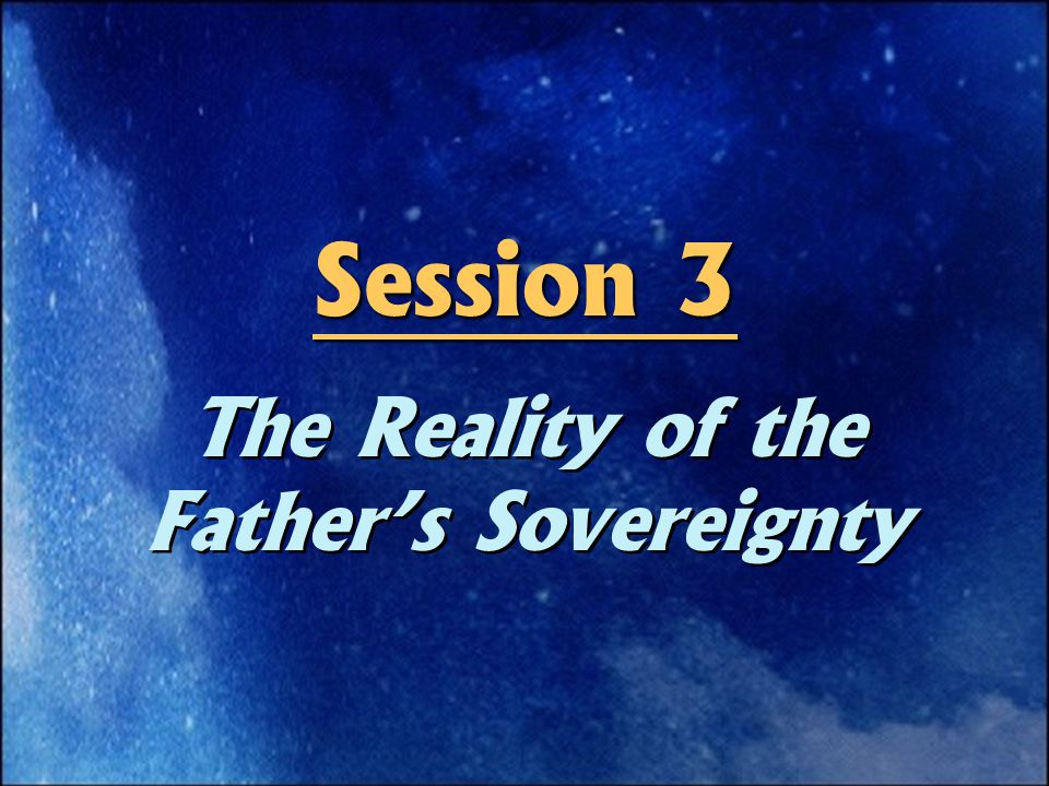God's Sovereignty  God delights in what He does.