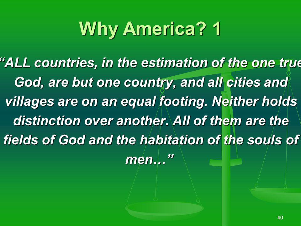 39 Dawn of World Peace 1. The North American Bahá'í Community 2. The USA as a nation