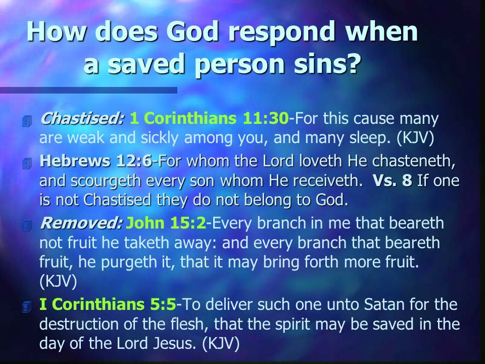 What happens when a saved persons sins.