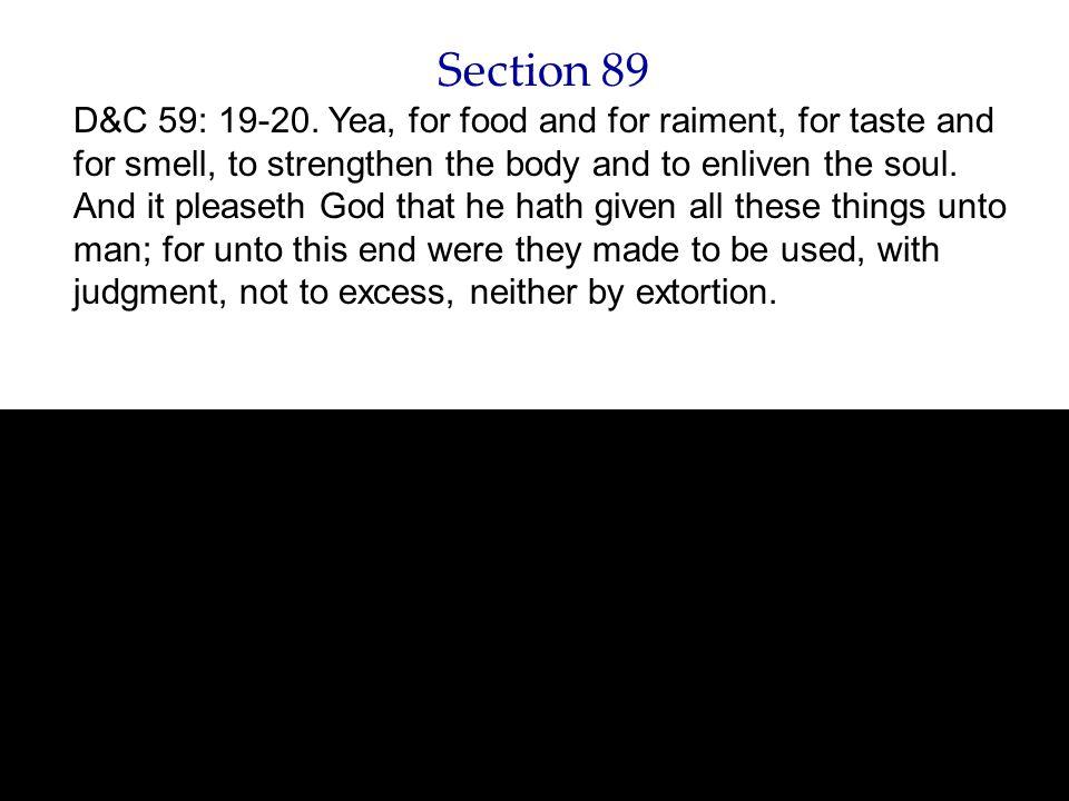 Section 89 D&C 59: 19-20.