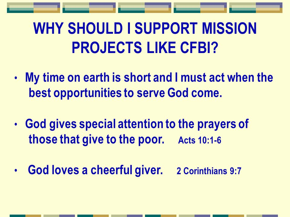 My time on earth is short and I must act when the best opportunities to serve God come.