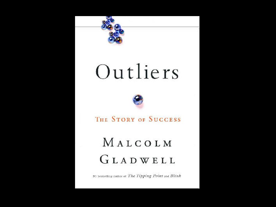 We Share Ideas Outliers Outliers are men and women who do things out of the ordinary To understand why certain people become outliers we must look at factors beyond innate talent.